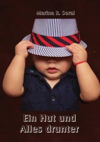 Ein Hut und alles drunter