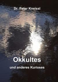 Okkultes und anderes Kurioses