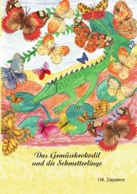 Das Gemüsekrokodil und die Schmetterlinge
