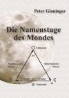 Die Namenstage des Mondes