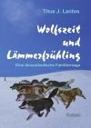 Wolfszeit und Lämmerfrühling