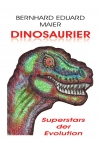 Dinosaurier Superstars der Evolution